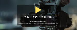 Morgengottesdienst Livestream @ Youtube Livestream + CZK Gebäude | Karlsruhe | Baden-Württemberg | Deutschland