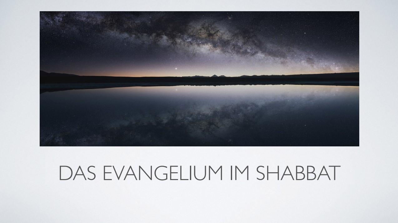 Das Evangelium im Sabbat