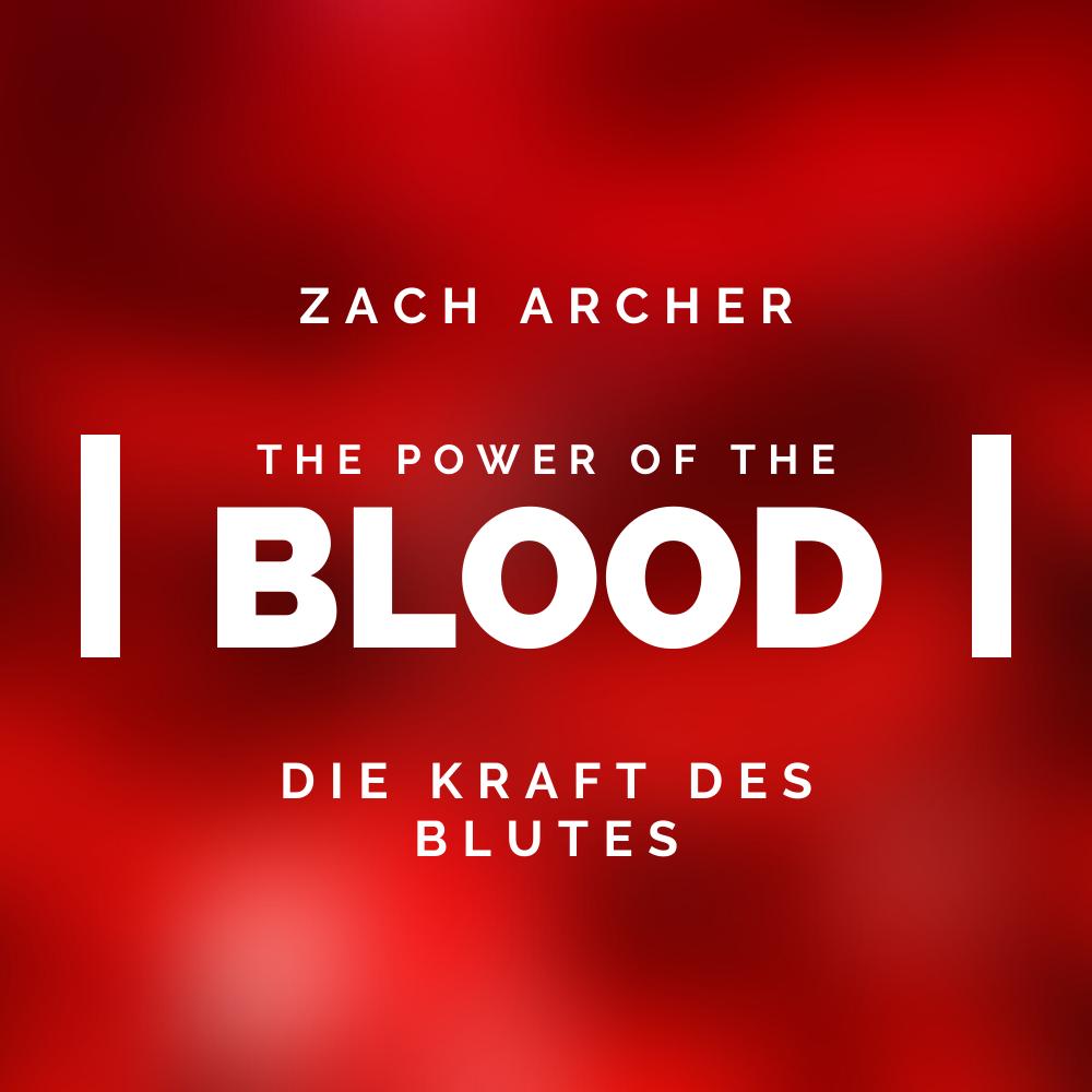 Die Kraft des Blutes / The power of the blood