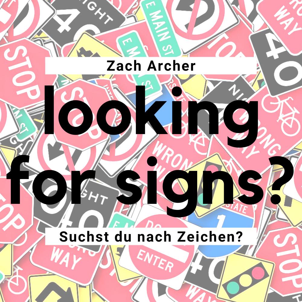 Suchst du nach Zeichen? / Looking for signs?