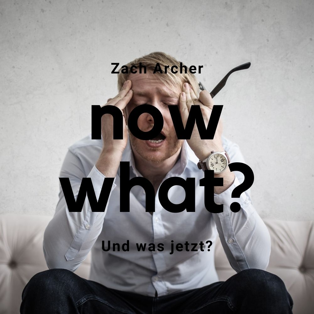 Und was jetzt? / Now what?